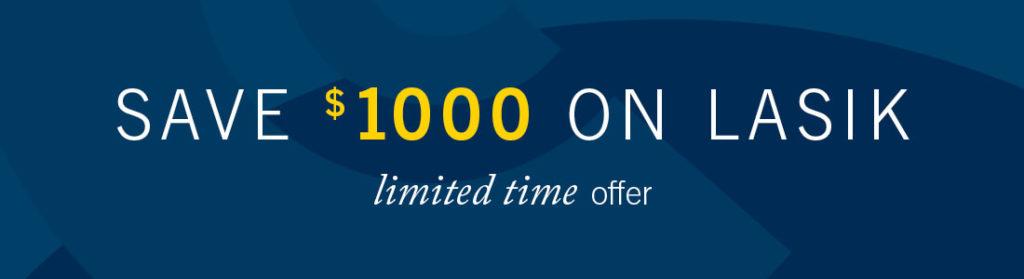 Save 1000 On LASIK, Limited Time Offer