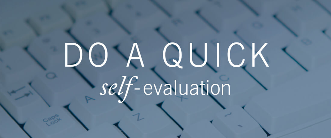 Do A Quick Self-Evaluation